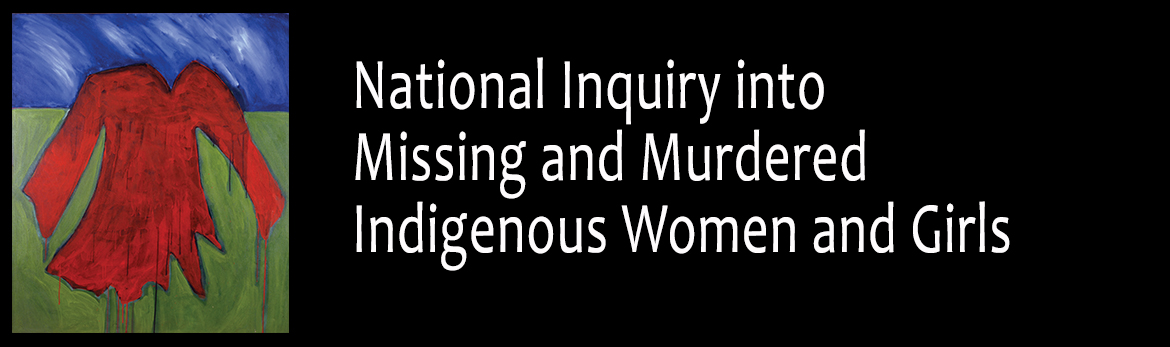 National Inquiry into Missing and Murdered Indigenous Women and